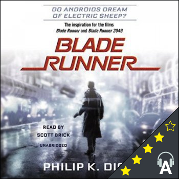 Blade Runner : Originally published as Do Androids Dream of Electric Sheep?
