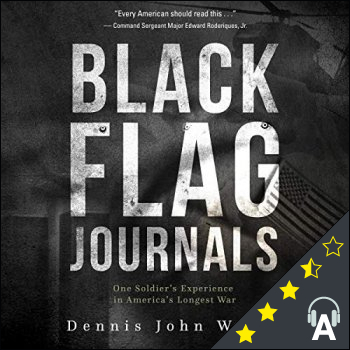 Black Flag Journals : One Soldier's Experience in America's Longest War