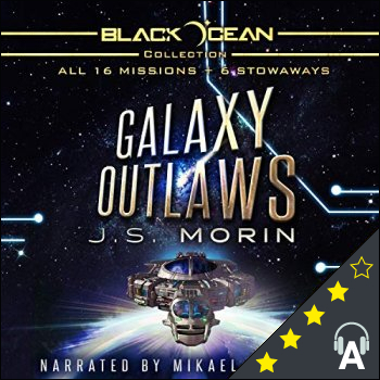 Galaxy Outlaws : The Complete Black Ocean Mobius Missions, 1-16.5