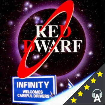 Red Dwarf : Infinity Welcomes Careful Drivers