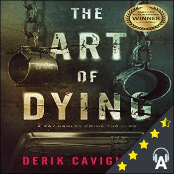 The Art of Dying : A Ray Hanley Crime Thriller