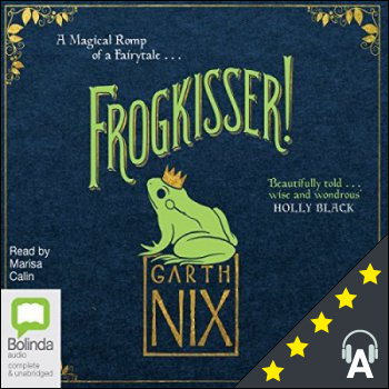 Frogkisser! : A Magical Romp of a Fairytale