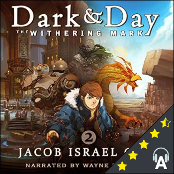 Dark & Day 2: The Withering Mark