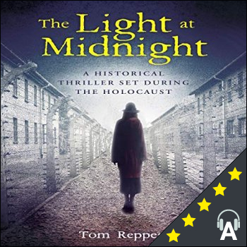 The Light at Midnight : A Historical Thriller Set During the Holocaust