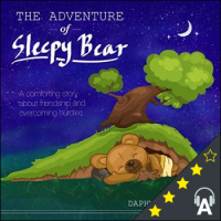 The Adventure of Sleepy Bear: A Bedtime Story for Kids