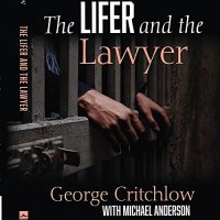 The Lifer and the Lawyer : A Story of Punishment, Penitence, and Privilege