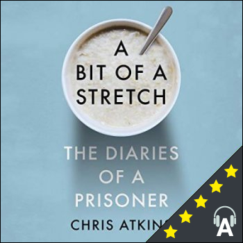 A Bit of a Stretch : The Diaries of a Prisoner